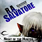 Night of the Hunter: Legend of Drizzt: Companions Codex, Book I Audiobook by R. A. Salvatore Narrated by Victor Bevine