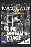 img - for Eine brisante Frage: Parallelwelt 520 - Band 2 (German Edition) book / textbook / text book