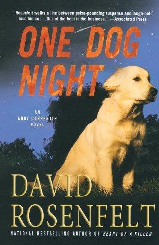 One Dog Night (An Andy Carpenter Novel) by David Rosenfelt (2012-05-22)