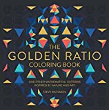 img - for The Golden Ratio Coloring Book: And Other Mathematical Patterns Inspired by Nature and Art book / textbook / text book