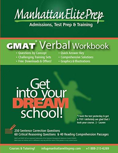 Manhattan Elite Prep GMAT Verbal Workbook: Study with Manhattan Elite Prep to Ace Your GMAT (GMAT Elite Study Series Book 1)
