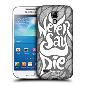 Never Say Hand Drawn Typography Case For Samsung Galaxy S4 Mini I9190