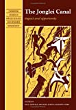 img - for The Jonglei Canal: Impact and Opportunity (Cambridge Studies in Applied Ecology and Resource Management) book / textbook / text book