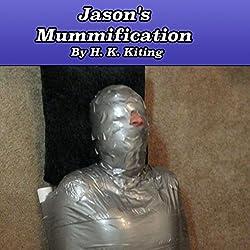 Jason's Mummification