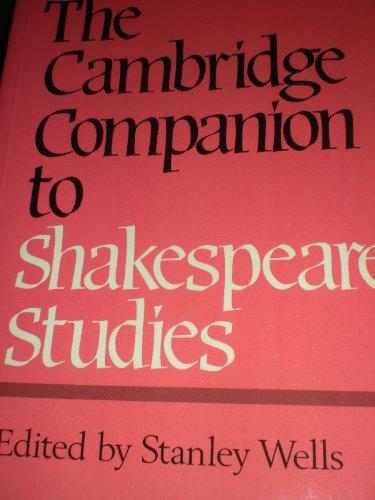 (The Cambridge Companion to Shakespeare Studies)