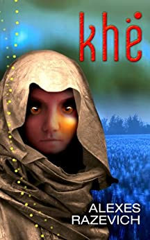 Khe (The Ahsenthe Cycle Book 1) by [Razevich, Alexes]
