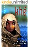 Khe (The Ahsenthe Cycle Book 1)