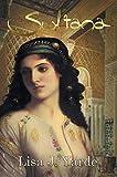 img - for Sultana: A Novel of Moorish Spain book / textbook / text book