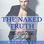 The Naked Truth: The Complete Collection | Mason Lee