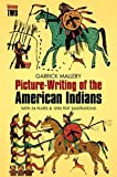 img - for Picture Writing of the American Indians, Vol. 2 (Native American) by Garrick Mallery (2012-02-15) book / textbook / text book