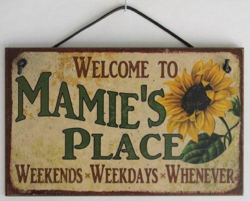 Egbert's Treasures 5x8 Vintage Style Sign with Sunflower Saying, Welcome to MAMIE'S Place Weekends, Weekdays, Whenever Decorative Fun Universal Household Family Signs for Grandma