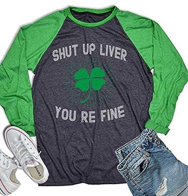 Shut Up Liver Youre Fine St Patrick Day Shamrock Shirt St Patrick's Baseball Shirt Men Women's Long Sleeve Shirt Dark Heather
