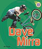 Dave Mirra, Jeff Savage, 0822565935