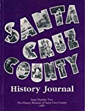 img - for Santa Cruz County History Journal Issue Number Two 2 1995 (Issue 2) book / textbook / text book