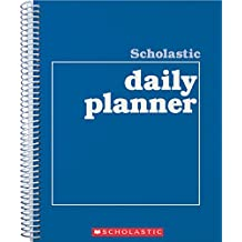 Scholastic Daily Planner: Daily Planning Forms for Every Week of the School Year