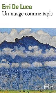 Un nuage comme tapis, De Luca, Erri