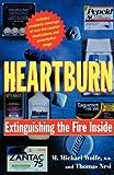 Heartburn, Thomas J. Nesi and M. Michael Wolfe, 0393316343
