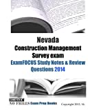 Nevada Construction Management Survey Exam ExamFOCUS Study Notes and Review Questions 2014, ExamREVIEW, 1494969882