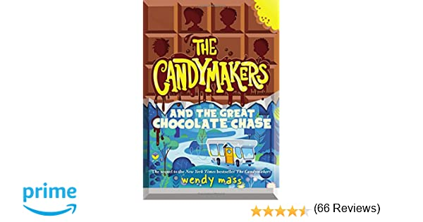 The candymakers and the great chocolate chase wendy mass the candymakers and the great chocolate chase wendy mass 9780316089197 amazon books fandeluxe Choice Image