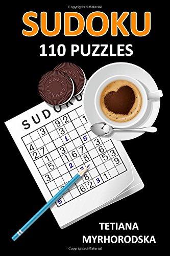SUDOKU: 110 Sudoku Puzzles (Classical, Symmetrical, Star, Puzzle, Compdoku, Snowflake, Trio, Even-Odd, Target, Centre Dot, Offset)