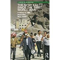 The Near East since the First World War: A History to 1995 (A History of the Near East)
