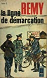 La Ligne de Démarcation, tome 2 par Rémy