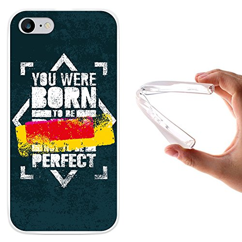 """WoowCase Hülle Case für [ iPhone 7 ] Handy Cover Schutzhülle Satz - """"You Were Born To Be Real Not To Be Perfect"""""""