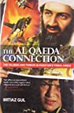 Front cover for the book The Al Qaeda Connection by Imtiaz Gul