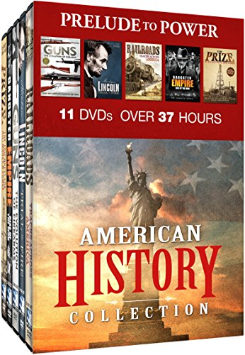 (American History Collection: Prelude to Power - Guns: The Evolution of Firearms - Abraham Lincoln: Trial By Fire - Railroads: Tracks Across America - Gangster Empire: Rise of the Mob - The Prize: An Epic Quest for Oil, Money & Power)