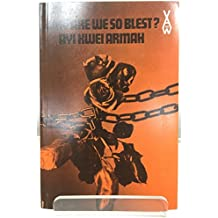 Why Are We So Blest (African Writers Series)