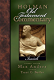 Holman Old Testament Commentary - Isaiah