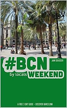 #BCN - weekend by [Schlosser, Jahn]