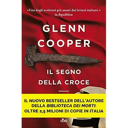 Il segno della croce (Italian Edition)