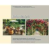 Garten-Highlights: Faszinierende Gestaltungsideen für das ganze Jahr – Akzente, Blickpunkte und Arrangements für Ihren Traumgarten