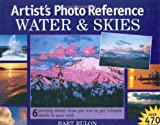 Artist's Photo Reference Water and Skies, Bart Rulon, 1581801653