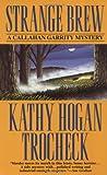 Strange Brew, Kathy Hogan Trocheck, 0061091731