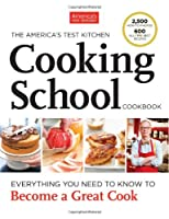 The America's Test Kitchen Cooking School Cookbook Front Cover