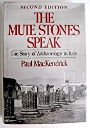 The Mute Stones Speak: Story of Archaeology in Italy