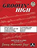 Jamey Aebersold Jazz -- Groovin' High, Vol 43: Book & CD (Jazz Play-A-Long for All Musicians)