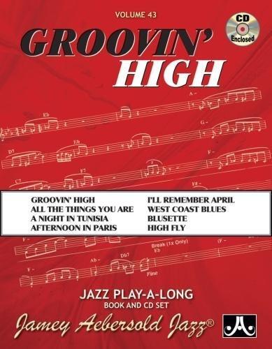 Jamey Aebersold Jazz -- Groovin' High, Vol 43: Book &...