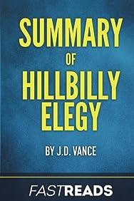 Summary of Hillbilly Elegy: by J.D. Vance | Includes Key Takeaways & Analysis