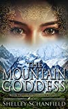 The Mountain Goddess (The Sadhana Trilogy Book 2)