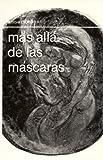 Más allá de las máscaras (Discoveries) (Spanish Edition)