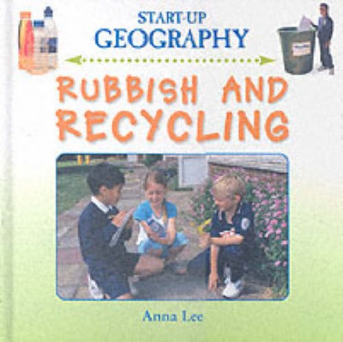 Rubbish and Recycling (Start-Up Geography)