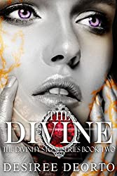 The Divine: Divinity Stone Book Two