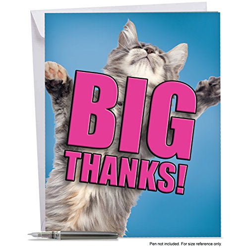 J2368DTYG Jumbo Thank You Card: CAT BIG THANKS - Featuring an Adorable and Loving Cat Offering to Give You a Hug, With Envelope (Extra Large Version: 8.5'' x 11'')