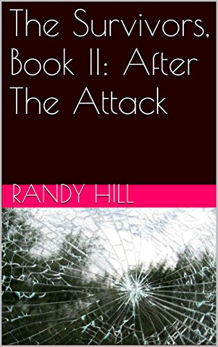 The Survivors, Book II: After The Attack by [Hill, Randy]