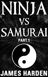 Ninja Vs Samurai (Part 1)