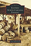 Eastern North Carolina Farming, Frank Stephenson and Barbara Nichols Mulder, 1467122017