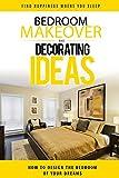 bedroom design ideas Bedroom Makeover: How To Design The Bedroom of Your Dreams (bedroom design, bedroom decor, bedroom decorating, interior design, bedroom, decorating ideas, interior design decorating)